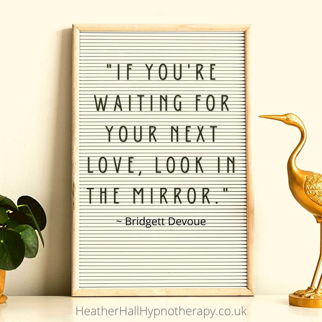 Self-Love Mirror Quotes If you're waiting for your next love, look in the mirror.