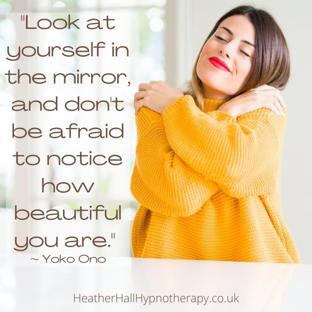 Self-Love Mirror Quotes Look at yourself in the mirror, and don't be afraid to notice how beautiful you are