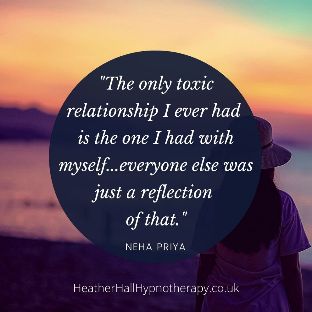 Self-Love Mirror Quotes The only toxic relationship I ever had is the one I had with myself, everyone else was just a reflection of that. ~ Neha Priya