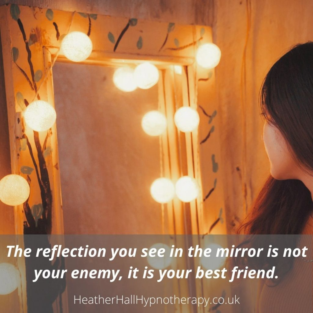 Self-Love Mirror Quotes the reflection you see in the mirror is not your enemy, it is your best friend.